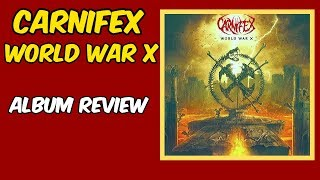 Carnifex World War X -- album review