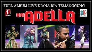 Download FULL ALBUM LIVE OM ADELLA TERBARU