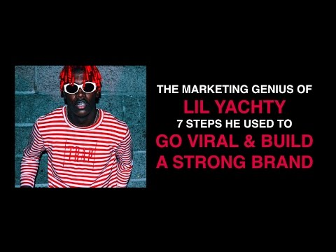 Music Marketing – 7 steps to blow up like Lil Yachty