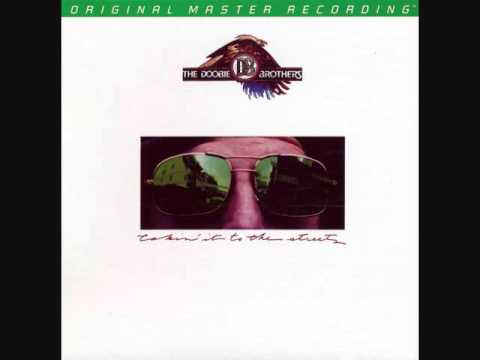 The Doobie Brothers – Takin' It To The Streets (Full Album)