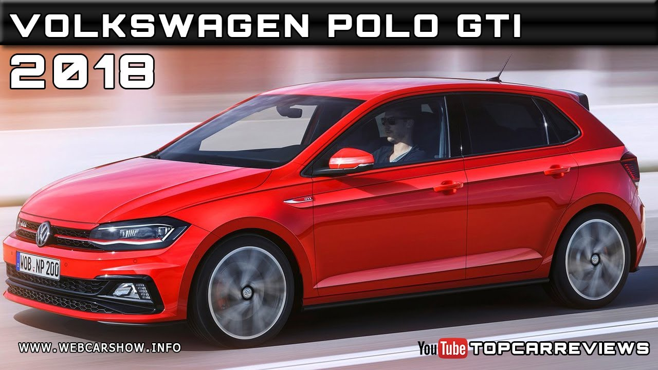 2018 volkswagen polo gti review rendered price specs release date youtube. Black Bedroom Furniture Sets. Home Design Ideas