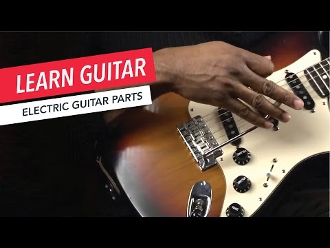 Beginner Guitar Lessons: What are the Parts of an Electric Guitar? | Guitar | Lesson | Beginner
