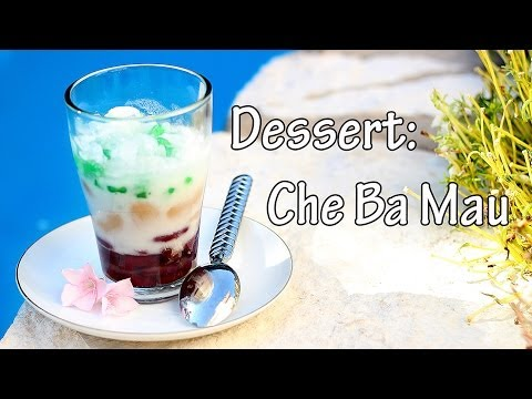 Cooking With Mom Che Ba Mau Youtube