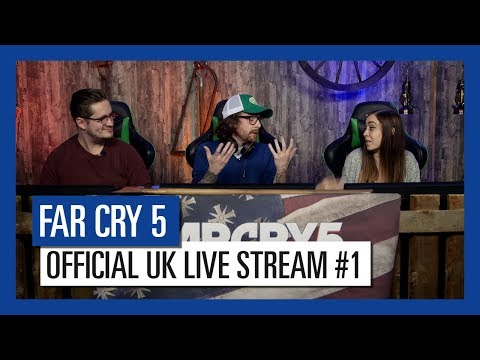 Far Cry 5 Live - Episode #1 [UK]
