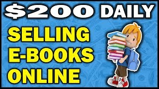 How To Make Money Selling Books Online - Make Up To $200 A Day!
