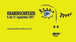 Knabenschiessen 2017 - jetzt anmelden und 5000.- gewinnen!