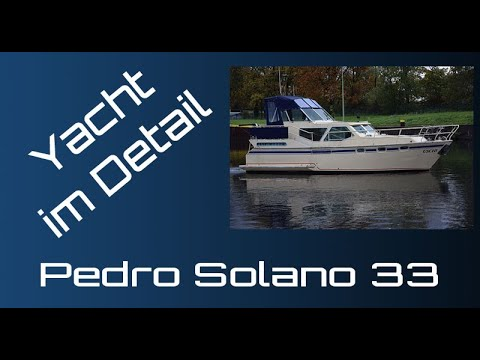 Pedro Solano 33 Yacht Im Detail (walkthrough) Boat Presentation