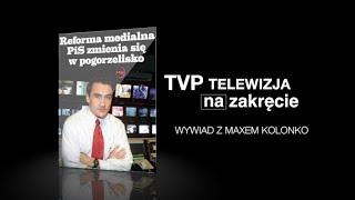 TVP PIS - wywiad WPROST  z Maxem Kolonko w MaxTV