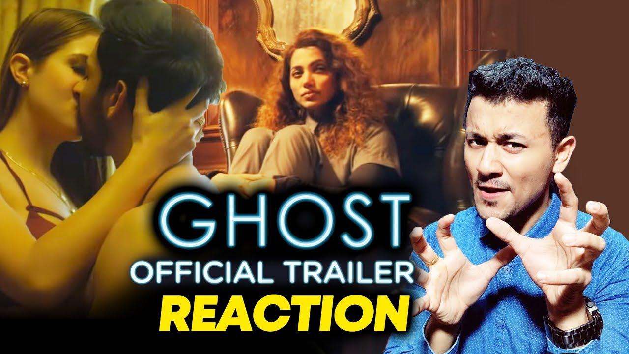 Ghost The Film Trailer Reaction | Review | Vikram Bhatt | Sanaya Irani