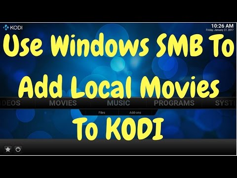 KODI use Windows SMB to add your movies to Library