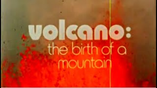 Volcano: Birth of a Mountain | How a Mountain is Formed