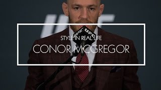 Conor McGregor Style in Real Life