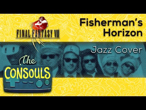 Fisherman's Horizon (Final Fantasy VIII) - The Consouls