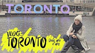 Toronto (Dias #1 e #2): Chegada, Ritual de Maquiagem, Aquario, Frio e MUITA CHUVA