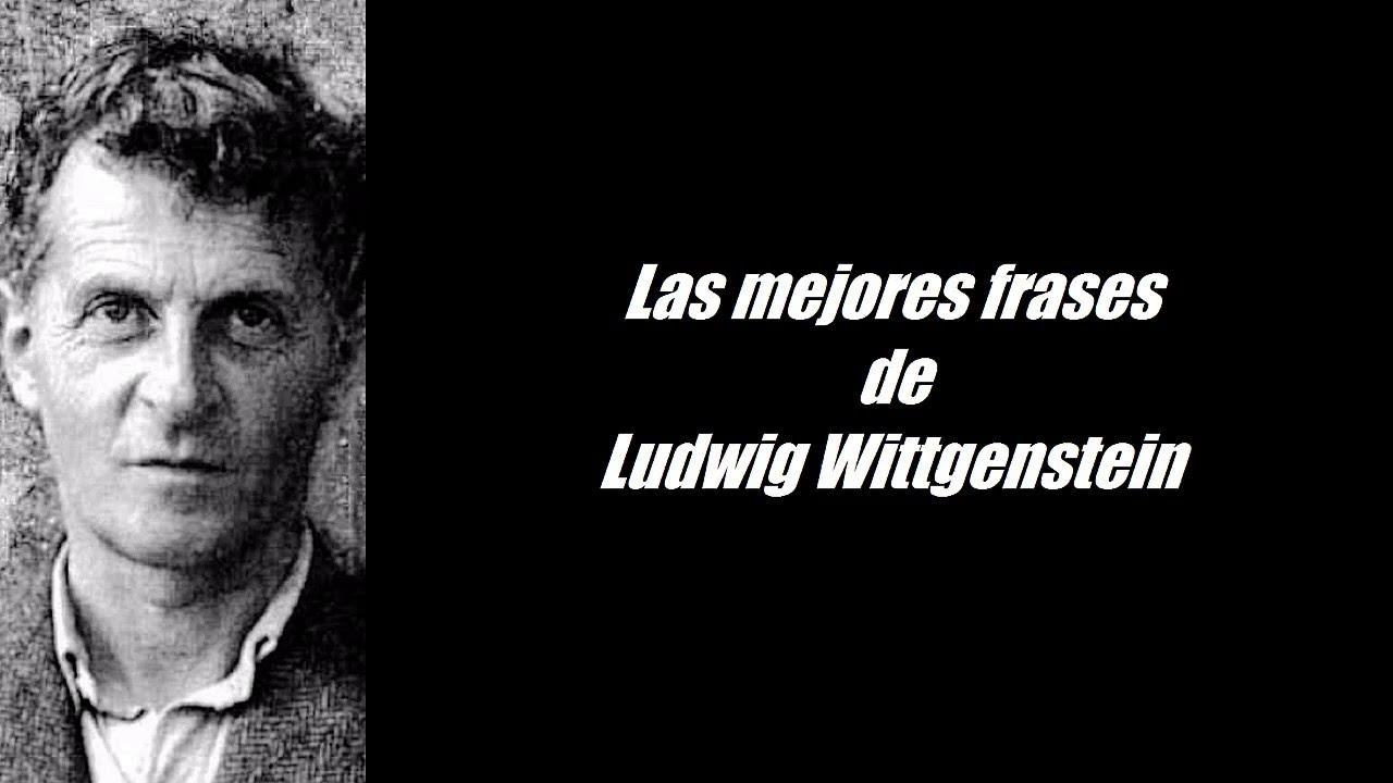 Frases Célebres De Ludwig Wittgenstein
