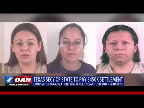 Texas Secretary of State to pay $450K settlement after non-citizen voter fraud list
