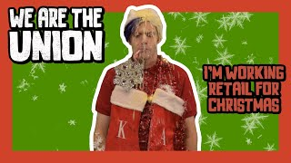 """We Are The Union - """"I'm Working Retail For Christmas"""" (Official Video)"""