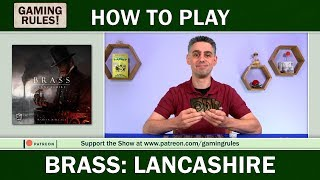 Brass: Lancashire - the official How to Play video from Gaming Rules!