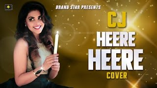 Download Hindi Video Songs - Heere Heere - Cover l CJ