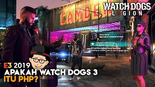 Semua Detail Watch Dogs: Legion + (Gameplay Eksklusif) | E3 2019