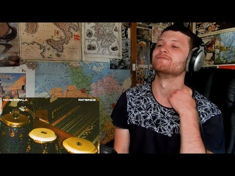 Tame Impala - Patience REACTION