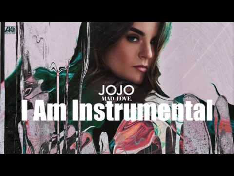 JoJo - I Am [Unofficial Audio] Instrumental Karaoke With Lyrics