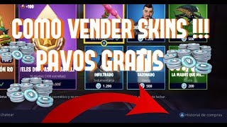 HOW TO SELL SKINS IN FORTNITE - HOW TO GET FREE PAVOS !!!