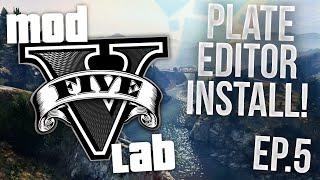 GTA V PC: Mod Lab - License Plate Editor Installation! - Episode 5! (HD)