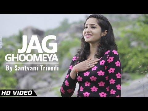 Jag Ghoomeya Song Cover by Santvani...