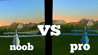 Noob vs Pro pilot