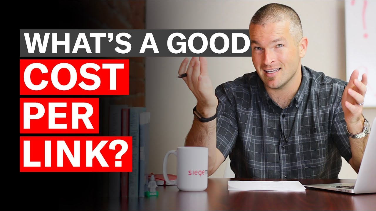 Link Building Cost: What's a Good Cost-Per-Link (CPL)? - Siege Media