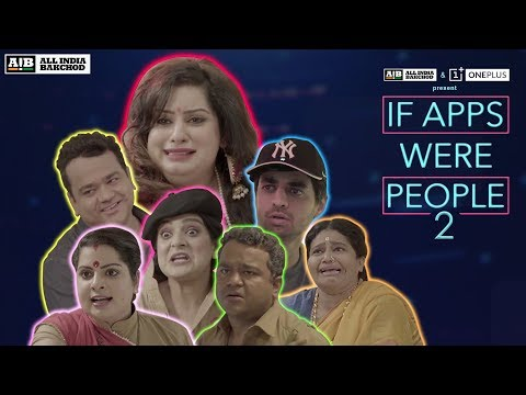AIB : If Apps Were People 2