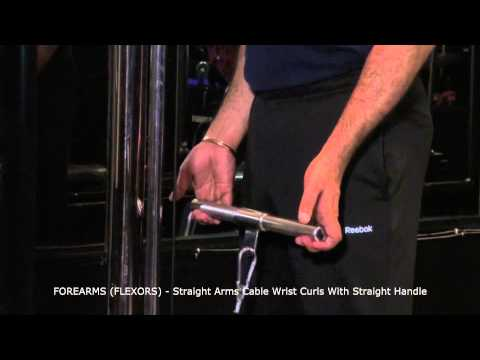 FOREARMS (FLEXORS) - Straight Arms Cable Wrist Curls With Straight Handle