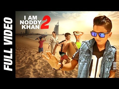 I AM NODDY KHAN 2 | FULL VIDEO | NODDY KHAN | CAFY KHAN | HARRY CHEEMA | 2017