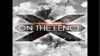 DotEXE - On The Fence