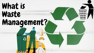 What is Waste Management | Reduce Reuse Recycle | Environmental Science | Letstute