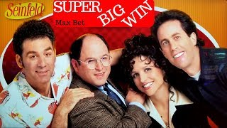 NEW Seinfeld Slot Machine SUPER BIG WIN w/Max Bet | Over 100x | Live Slot Play w/NG Slot
