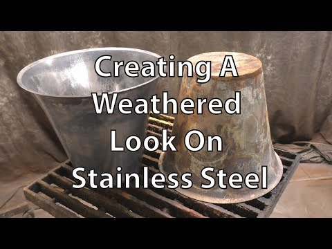 Weathered Look On Stainless Steel