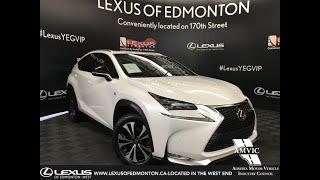 Used White 2015 Lexus NX 200t F Sport Series 1 Walk Around Review - Nisku, Alberta