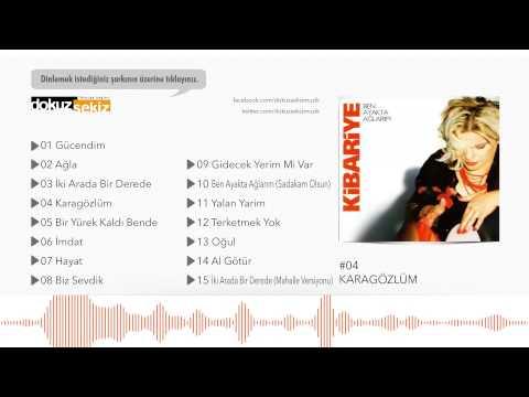 Kibariye - Karagözlüm (Official Audio)