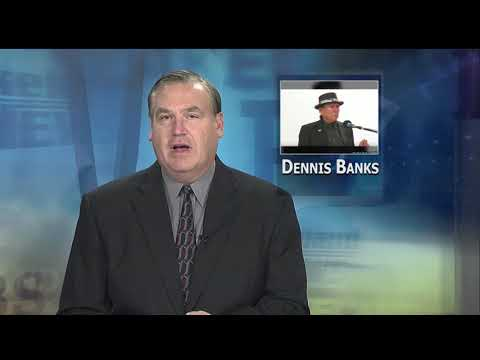 American Indian Activist Dennis Banks Dies