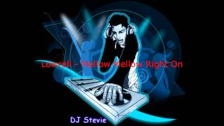 Lowrell - Mellow Mellow Right On.wmv