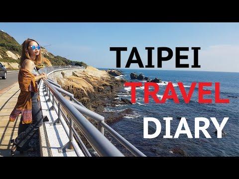 TAIPEI TRAVEL DIARY 2016 - Nhật kí du lịch Taipei