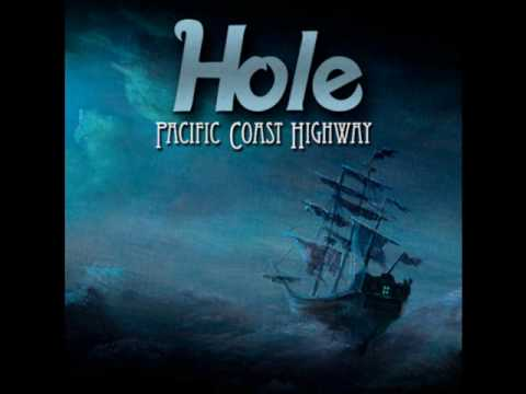 HOLE - Pacific Coast Highway - album version -