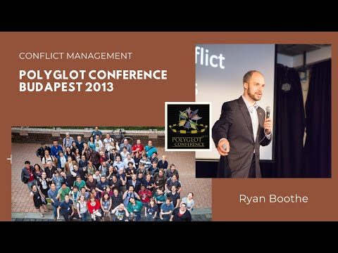 "Polyglot Conference Budapest 2013 - Ryan Boothe ""Conflict Management"""
