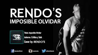 Rendo's: Imposible Olvidar [Cover CYS]