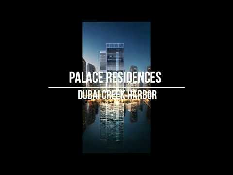 Palace Residences Dubai Creek Harbor
