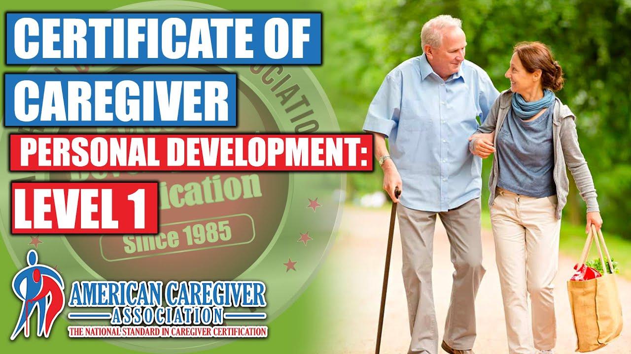 Caregiver certificate of personal development youtube caregiver certificate of personal development 1betcityfo Choice Image