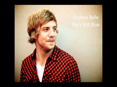 Andrew Belle - Sky's Still Blue