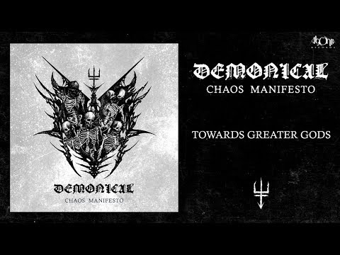 DEMONICAL - Towards Greater Gods (Official Track Stream)